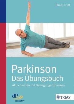 Parkinson - das Übungsbuch (eBook, PDF) - Trutt, Elmar