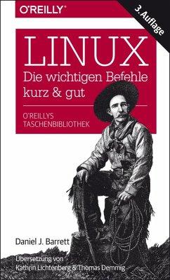 Linux – kurz & gut (eBook, PDF) - Barrett, Daniel J.