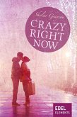 Crazy right now (eBook, ePUB)