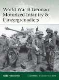World War II German Motorized Infantry & Panzergrenadiers (eBook, ePUB)