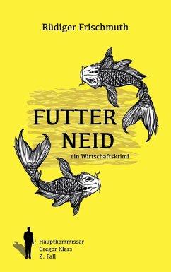 Futterneid (eBook, ePUB)