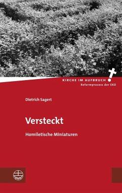 Versteckt (eBook, PDF) - Sagert, Dietrich