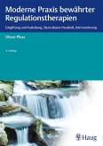 Moderne Praxis bewährter Regulationstherapien (eBook, PDF)