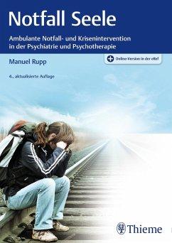 Notfall Seele (eBook, PDF) - Rupp, Manuel