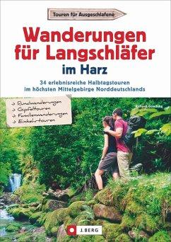 Wanderungen für Langschläfer im Harz - Goedeke, Richard