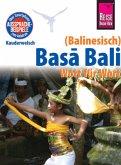 Reise Know-How Sprachführer Basa Bali (Balinesisch) - Wort für Wort