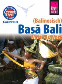 Reise Know-How Sprachführer Basa Bali (Balinesisch) - Wort für Wort - Spitzing, Günter