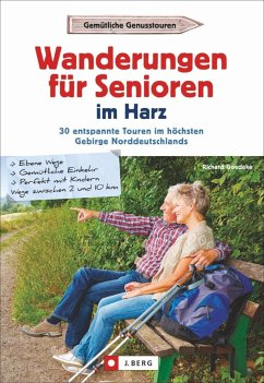 Wanderungen für Senioren im Harz - Goedeke, Richard
