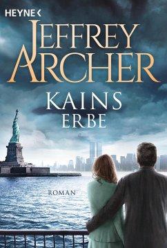 Kains Erbe / Kain und Abel Bd.3 - Archer, Jeffrey