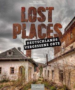 Lost Places - Vogler, Mike