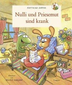 Nulli und Priesemut sind krank - Sodtke, Matthias