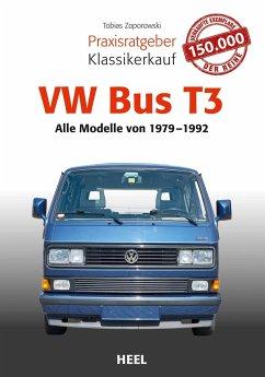 Praxisratgeber Klassikerkauf VW Bus T3