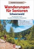 Wanderungen für Senioren Schwarzwald
