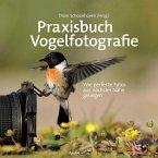 Praxisbuch Vogelfotografie (eBook, PDF)