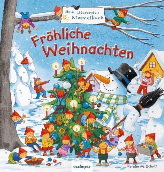 Mein allererstes Wimmelbuch - Fröhliche Weihnachten von Sibylle ...