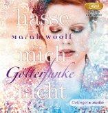 Hasse mich nicht! / Götterfunke Bd.2 (2 MP3-CDs)