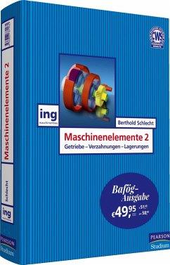 Maschinenelemente 2 - Bafög-Ausgabe - Schlecht, Berthold