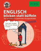 PONS Englisch blicken statt büffeln. Fortgeschrittene