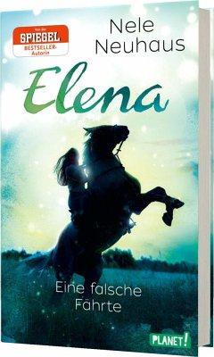 Eine falsche Fährte / Elena - Ein Leben für Pferde Bd.6 - Neuhaus, Nele