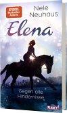 Gegen alle Hindernisse / Elena - Ein Leben für Pferde Bd.1