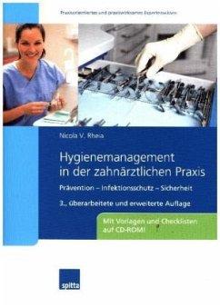 Hygienemanagement in der zahnärztlichen Praxis - Rheia, Nicola V.