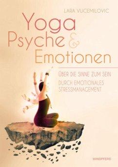 Yoga Psyche & Emotionen - Vucemilovic, Lara