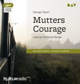Mutters Courage, 1 Audio-CD, 1 MP3