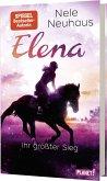 Ihr größter Sieg / Elena - Ein Leben für Pferde Bd.5