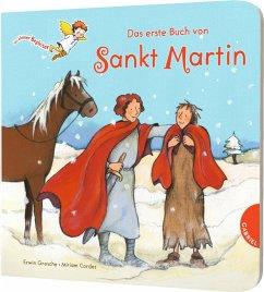 Dein kleiner Begleiter: Das erste Buch von Sankt Martin - Grosche, Erwin