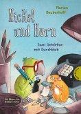 Zwei Detektive mit Durchblick / Nickel und Horn Bd.1