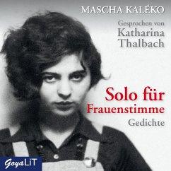 Solo für Frauenstimme, 1 Audio-CD - Kaléko, Mascha