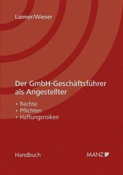 Der GmbH-Geschäftsführer als Angestellter