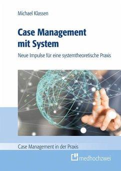 Case Management mit System