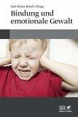 Bindung und emotionale Gewalt
