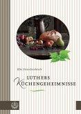 Luthers Küchengeheimnisse (eBook, ePUB)