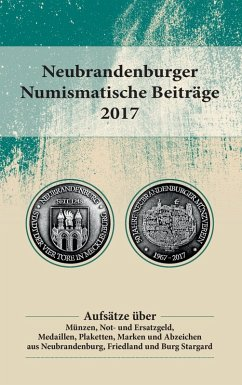 Neubrandenburger Numismatische Beiträge 2017 (eBook, ePUB)