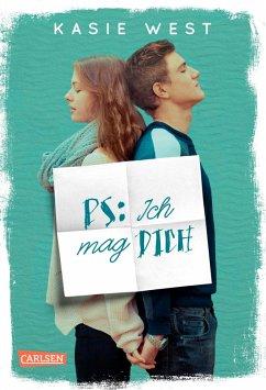PS: Ich mag dich (eBook, ePUB) - West, Kasie