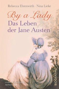 By a Lady (eBook, PDF) - Ehrenwirth, Rebecca; Lieke, Nina
