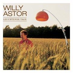 Leuchtende Tage - Astor,Willy