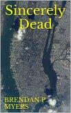 Sincerely Dead (eBook, ePUB)