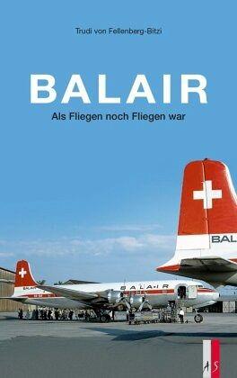 Balair - Fellenberg-Bitzi, Trudi von