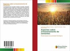 Aspectos sobre armazenamento de sementes