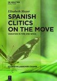 Spanish Clitics on the Move (eBook, ePUB)