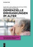 Demenzielle Erkrankungen im Alter (eBook, PDF)