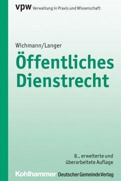Öffentliches Dienstrecht (eBook, ePUB) - Wichmann, Manfred; Langer, Karl-Ulrich
