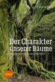 Der Charakter unserer Bäume (eBook, PDF)