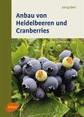 Anbau von Heidelbeeren und Cranberries (eBook, PDF)