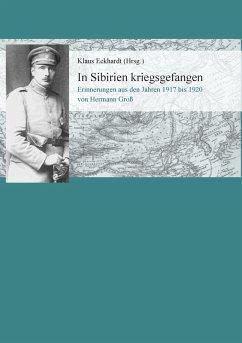In Sibirien kriegsgefangen (eBook, ePUB)