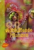 88 verblüffende Pflanzen (eBook, PDF)
