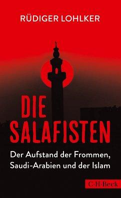 Die Salafisten (eBook, ePUB) - Lohlker, Rüdiger